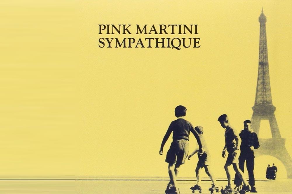 Pink Martini's Sympathique is a perfect album.