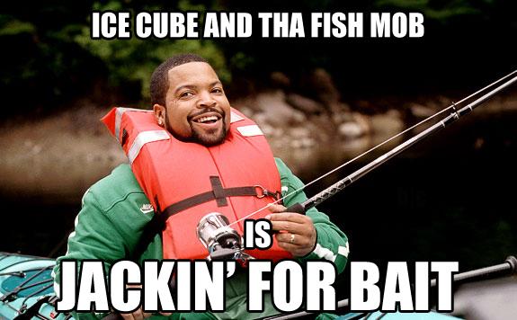 ice cube jackin for bait